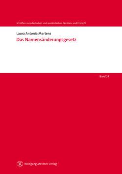 Das Namensänderungsgesetz von Mertens,  Laura Antonia