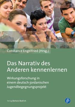 Das Narrativ des Anderen kennenlernen von Engelfried,  Constance