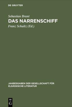 Das Narrenschiff von Brant,  Sebastian, Locher,  Jakob, Schultz,  Franz