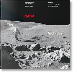Das NASA Archiv. 60 Jahre im All von Bizony,  Piers, Chaikin,  Andrew, Launius,  Roger