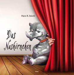 Das Nashörnchen von Stöckl,  Hans Karl