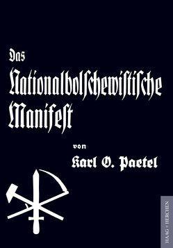Das Nationalbolschewistische Manifest von Paetel,  Karl O., Wehage,  Franz-Joseph