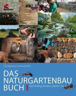 Das Naturgartenbau-Buch Band 1 von Hilgenstock,  Fritz, Witt,  Reinhard