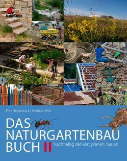 Das Naturgartenbau-Buch Band 2 von Hilgenstock,  Fritz, Witt,  Reinhard