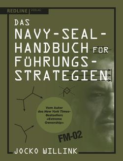 Das Navy-Seal-Handbuch für Führungsstrategien von Willink,  Jocko