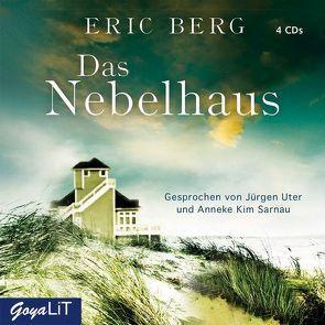 Das Nebelhaus von Berg,  Eric, Sarnau,  Anneke Kim, Uter,  Jürgen