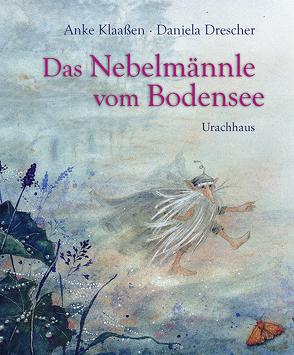 Das Nebelmännle vom Bodensee von Drescher,  Daniela, Klaaßen,  Anke