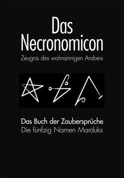 DAS NECRONOMICON und DAS NECRONOMICON BUCH DER ZAUBERSPRÜCHE von Simon