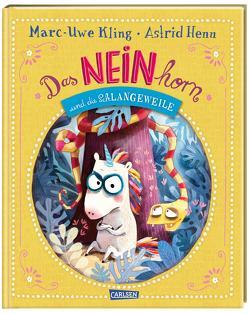 Das NEINhorn und die SchLANGEWEILE von Henn,  Astrid, Kling,  Marc-Uwe