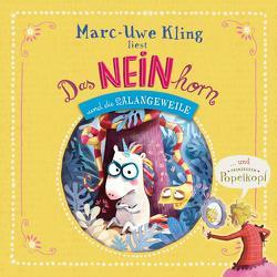 Das NEINhorn und die SchLANGEWEILE, Prinzessin Popelkopf von Kling,  Marc-Uwe, Löbsack,  Boris
