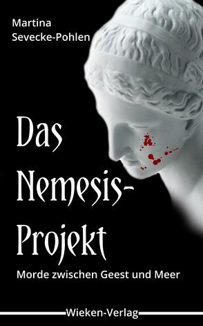 Das Nemesis-Projekt von Sevecke-Pohlen,  Martina