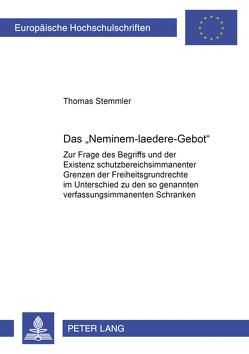 Das «Neminem-laedere-Gebot» von Stemmler,  Thomas