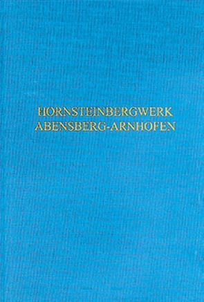 Das neolithische Hornsteinbergwerk von Abensberg-Arnhofen von Bayer. Landesamt für Denkmalpflege Abt. Bodendenkmalpflege, Rind,  Michael M.