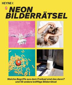 Das NEON-Bilderrätsel von NEON, Reinhardt,  Nora, Schneider,  Amélie