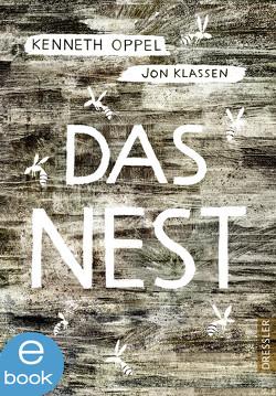 Das Nest von Klassen,  Jon, Knuffinke,  Sandra, Komina,  Jessika, Oppel,  Kenneth