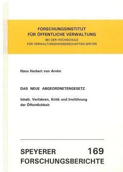 Das neue Abgeordnetengesetz von Arnim,  Hans H von