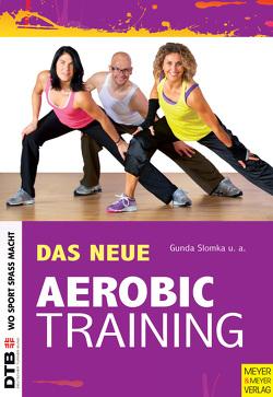 Das neue Aerobic-Training von Haberlandt,  Anke, Harvey,  Chris, Michels-Plum,  Corinna, Slomka,  Gunda