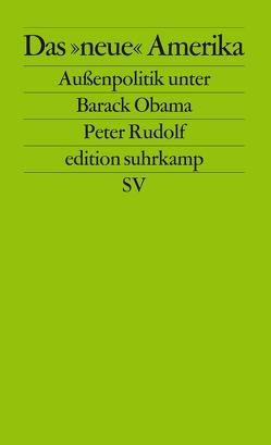 Das »neue« Amerika von Rudolf,  Peter