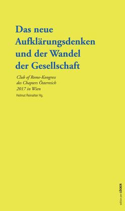 Das neue Aufklärungsdenken und der Wandel der Gesellschaft von Reinalter,  Helmut
