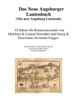 Das neue Augsburger Lautenbuch von Timpe,  Carsten