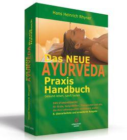 Das neue Ayurveda Praxis Handbuch von Rhyner,  Hans H