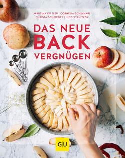 Das neue Backvergnügen von Kittler,  Martina, Schinharl,  Cornelia, Schmedes,  Christa, Stanitzok,  Nico