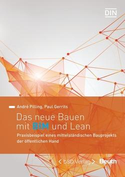 Das neue Bauen mit BIM und Lean von Gerrits,  Paul, Pilling,  André