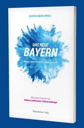 Das neue Bayern von Hagen,  Martin