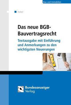 Das neue BGB-Bauvertragsrecht von Hebel,  Johann Peter