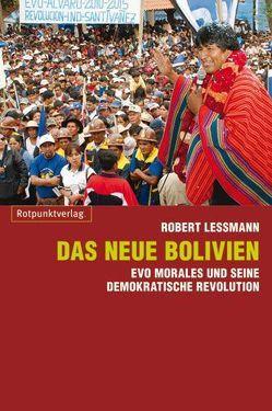 Das neue Bolivien von Lessmann,  Robert