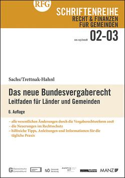 Das neue Bundesvergaberecht von Sachs,  Michael, Trettnak-Hahnl,  Katharina