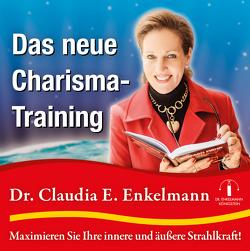 Das neue Charisma-Training von Enkelmann,  Claudia E.