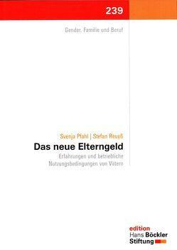 Das neue Elterngeld von Pfahl,  Svenja, Reuyß,  Stefan