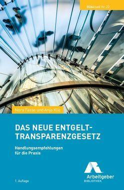 Das neue Entgelttransparenzgesetz von Anja,  Klie, Nora,  Fasse