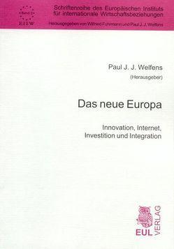 Das neue Europa von Welfens,  Paul J.