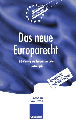 Das neue Europarecht von Vedder,  C.