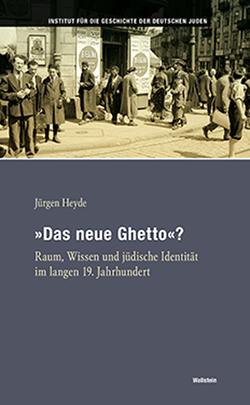 »Das neue Ghetto«? von Heyde,  Jürgen