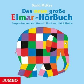 Das neue große Elmar-Hörbuch von McKee,  David, Menrad,  Karl