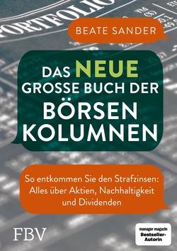 Das neue große Buch der Börsenkolumnen von Sander,  Beate