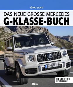 Das neue große Mercedes-G-Klasse-Buch von Sand,  Jörg