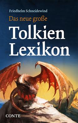 Das neue große Tolkien Lexikon von Schneidewind,  Friedhelm