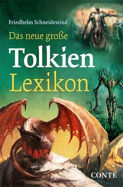 Das neue große Tolkien-Lexikon von Schneidewind,  Friedhelm