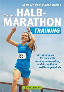 Das neue Halbmarathon-Training von Reusse,  Michael, von Opel,  Sonja