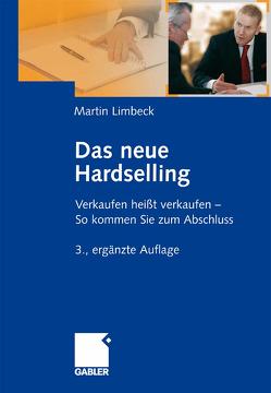 Das neue Hardselling von Limbeck,  Martin