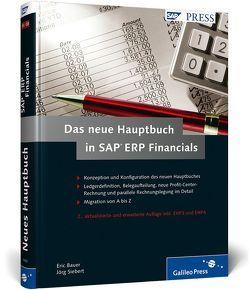 Das neue Hauptbuch in SAP ERP Financials von Bauer,  Eric, Siebert,  Jörg