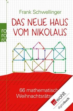 Das neue Haus vom Nikolaus von Schwellinger,  Frank