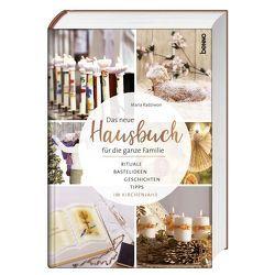 Das neue Hausbuch für die ganze Familie von Radziwon,  Maria