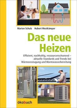 Das neue Heizen von Schulz,  Marion, Westkämper,  Hubert