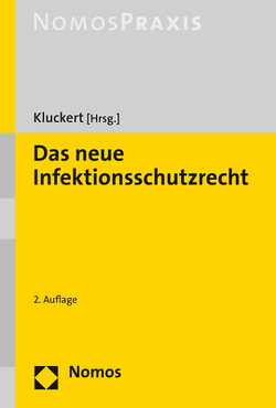 Das neue Infektionsschutzrecht von Kluckert,  Sebastian