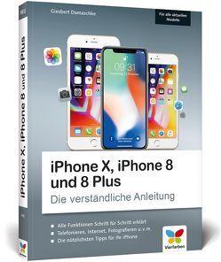 iPhone X, iPhone 8 und 8 Plus von Damaschke,  Giesbert
